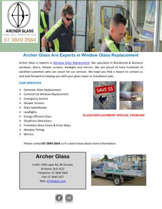 Archer Glass Are Experts in Window Glass Replacement