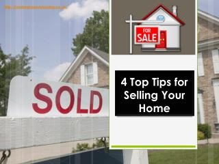 4 Top Tips for Selling Your Home