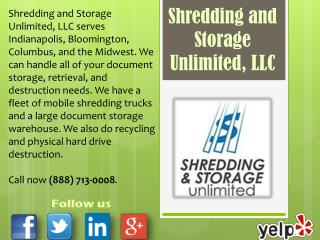 Shredding and Storage Unlimited, LLC