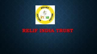 RELIF INDIA TRUST POVERTY