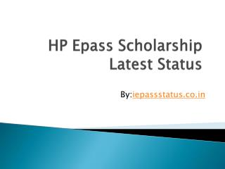 HP epass scholarship status