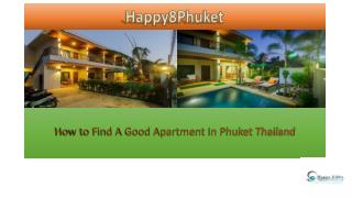 How To Find A Good Apartment - Happy 8 Phuket Apartments Services