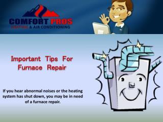 Important Tips For Furnace Repair