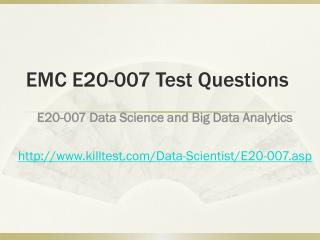 EMC E20-007 Test Questions Killtest