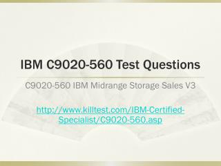 IBM C9020-560 Test Questions Killtest