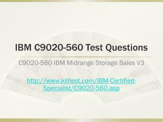 IBM C9020-560 Test Questions Killtest