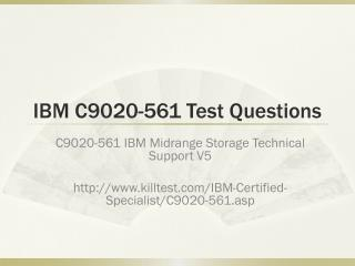 IBM C9020-561 Test Questions Killtest
