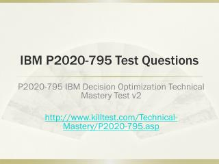 IBM P2020-795 Test Questions Killtest