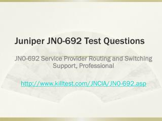 Juniper JN0-692 Test Questions Killtest