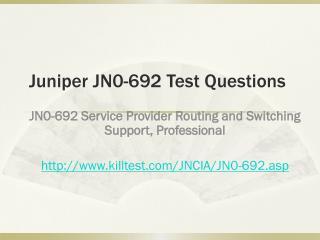 Juniper JN0-692 Test Questions Killtest