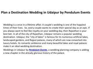 Plan a Destination Wedding in Udaipur by Pendulum Events