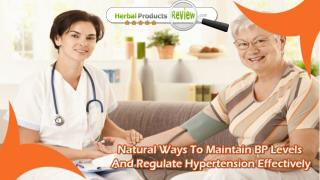 Natural Ways To Maintain BP Levels And Regulate Hypertension Effectively