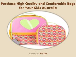 Purchase High Quality and Comfortable Bags for Your Kids Australia