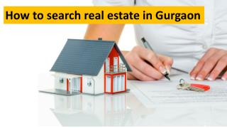Real Estate properties in Gurgaon