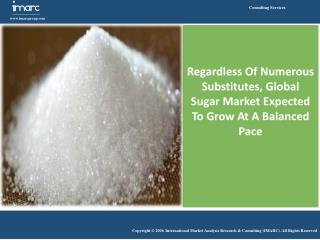 Global Sugar Market Report 2016 - 2021