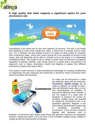 Business a control over the look and feel and additionally productivity of their eCommerce web design