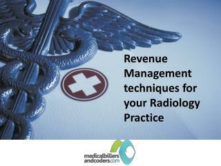 Revenue Management techniques for your Radiology Practice