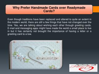 Why Prefer Handmade Cards over Readymade Cards?
