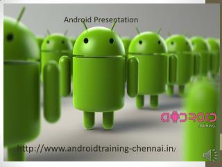 Android Presentation