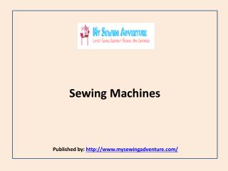 My Sewing Adventure-Sewing Machines