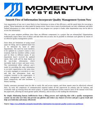For Smooth Flow of Information Incorporate a Quality Management System Now!
