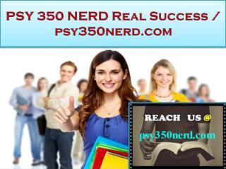 PSY 350 NERD Real Success / psy350nerd.com