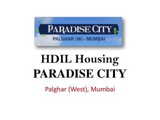 HDIL Housing Paradise City – Palghar Mumbai – Investors Clinic