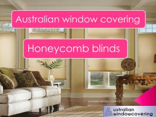 Honeycomb Blinds - Australian window covering