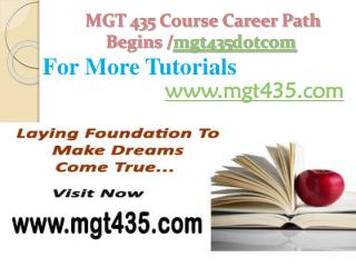 MGT 435 Course Career Path Begins /mgt435dotcom