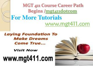 MGT 411 Course Career Path Begins /mgt411dotcom