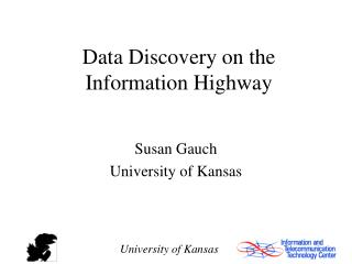 Data Discovery on the Information Highway