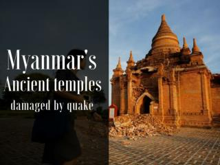 Myanmar's ancient temples damaged by quake