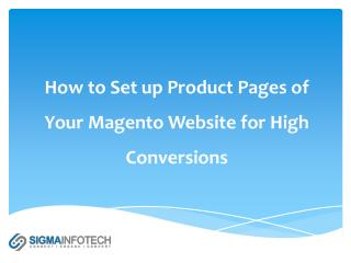 How to Set Up Product pages of Your Magento Website for High Conversions