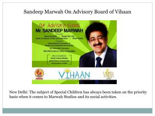 Sandeep Marwah On Advisory Board of Vihaan