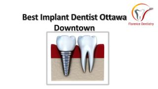 Best Implant Dentist Ottawa Downtown