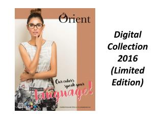 Orient Ready To Wear Digital Collection 2016 (Limited Edition)