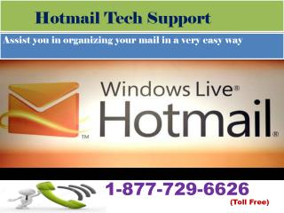 Hotmail page not responding or loading properly?  Use 1-877-729-6626 Hotmail Tech Support