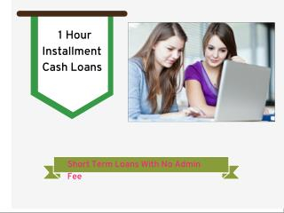 1 Hour Loans - Beneficial Small Cash Help At Doorstep