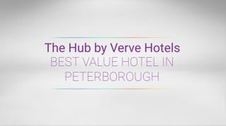 The Hub Hotel in Peterborough