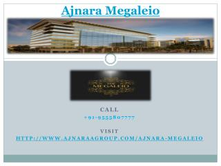 Ajnara Megaleio Business Spaces