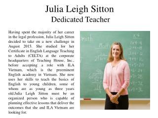Julia Leigh Sitton - Dedicated Teacher