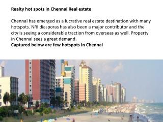 Realty hot spots in chennai real estate ppt