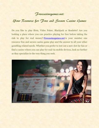 Freecasinogames.net: Your Resource for Free and Secure Casino Games
