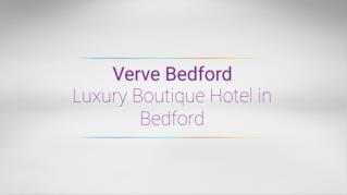 Verve Hotel in Bedford