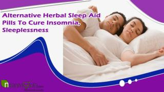 Alternative Herbal Sleep Aid Pills To Cure Insomnia, Sleeplessness