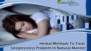Herbal Methods To Treat Sleeplessness Problem In Natural Manner