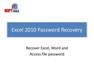 Excel 2010 Password Recovery