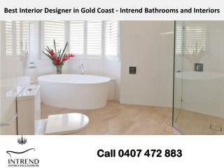Best Interior Designer in Gold Coast - Intrend Bathrooms and Interiors