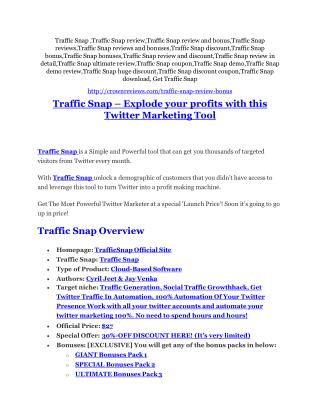 Traffic Snap review and (MEGA) bonuses – Traffic Snap