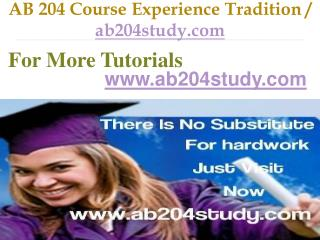 AB 204 Course Experience Tradition / ab204study.com
